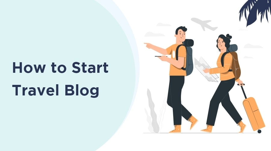 How to Start a Travel Blog Featured Image