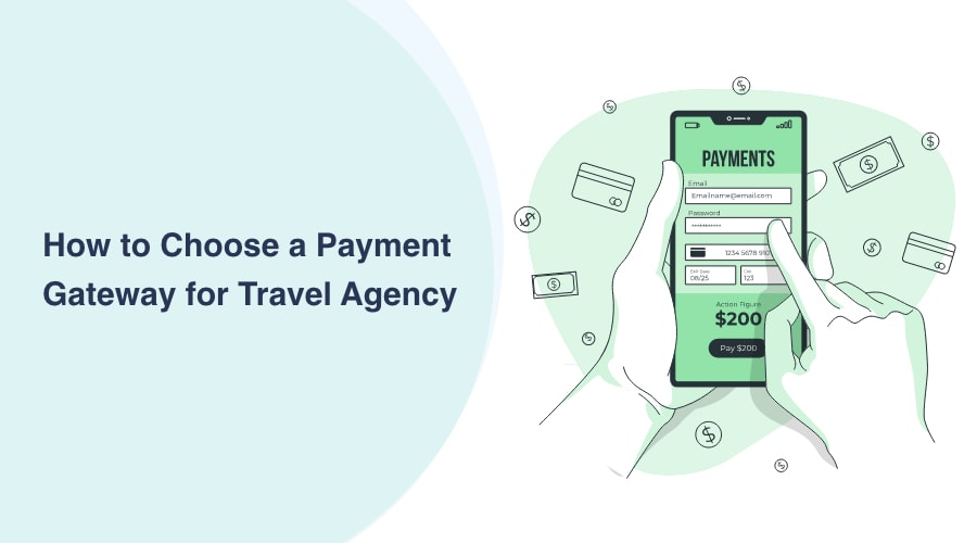 How to Choose a Payment Gateway for Travel Agency